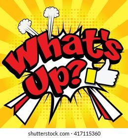 "Pop Art comics icon ""What's Up?"". Speech Bubble Vector illustration."