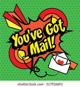 "Pop Art comics icon ""You've got Mail!"". Speech Bubble Vector illustration."