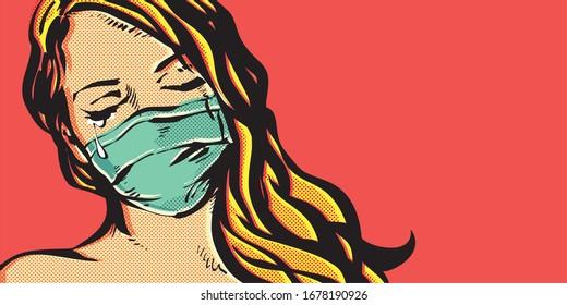 Pop Art crying Woman wearing a face mask that protect from the coronavirus.. COVID-19 Pandemic Coronavirus Mask Woman.