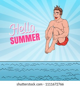 Pop Art Happy Man Jumping into the Sea. Hello Summer Beach Vacation Concept. Vector illustration