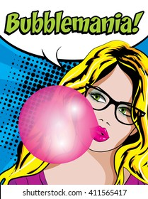 Pop Art Woman with Gum & Glasses - BUBBLEMANIA! sign. vector illustration.