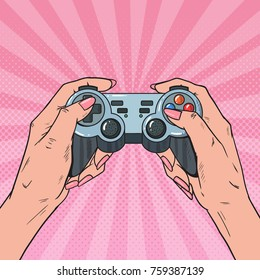 Pop Art Woman Holding Gamepad. Female Hands with Joystick Console. Video Game. Vector illustration