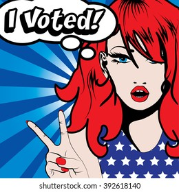 Pop Art Woman I VOTED! sign. vector illustration. Election. Vote for America.