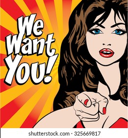 Pop Art Woman - WE WANT YOU! sign. vector illustration. Portrait of a woman pointing her finger to you.