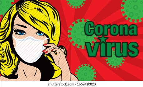Pop Art Woman wearing a face mask THAT protect from the coronavirus   sign. vector illustration.
