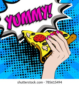 Pop Art Young woman Eating Pizza  - YUMMY! sign. vector illustration.