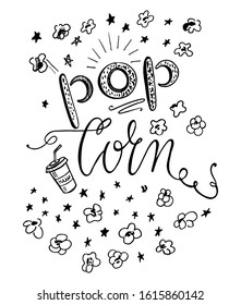 Pop corn calligraphy illustration with hand drawn corns and paper glass of soda