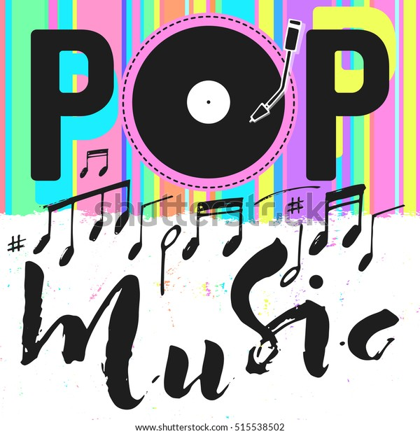 Pop Music Text Art Colorful Calligraphy Stock Vector