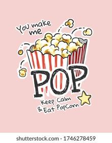 pop slogan with cartoon popcorn illustration