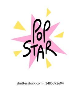 Pop star, lettering print for womans' t-shirt. Popular music artist typography poster. Singer, band, celebrity merch design element. Superstar diva calligraphy.