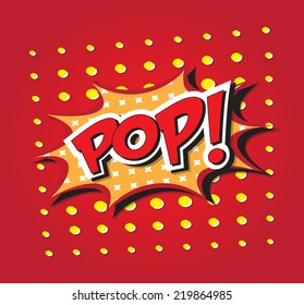 POP! wording in comic speech bubble in pop art style on burst background