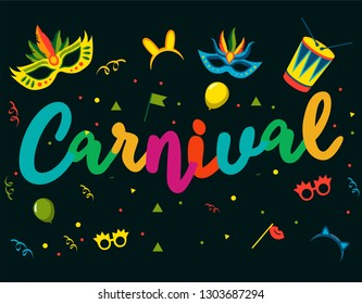 Popular Event in Brazil. Festive Mood. Carnaval Title With Colorful Party Elements. Travel destination. Brazilian Rythm, Dance and Music. Logo print. Carnival background. Carnaval mood.