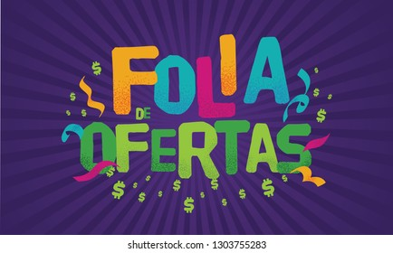 Popular Event in Brazil. Festive Mood. Carnaval Title With Colorful Party Elements Saying Party Deals. Travel destination. Brazilian Rythm, Dance and Music.