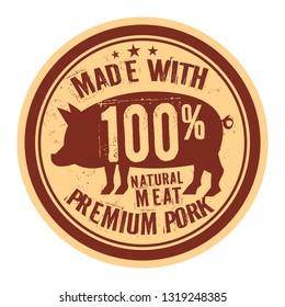 Pork stamp or label text Made With Premium Pork, vector illustration