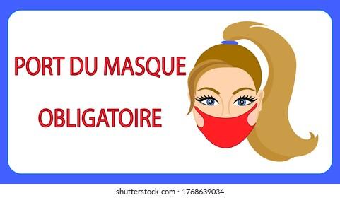 Port du masque obligatoire. Mask required french version