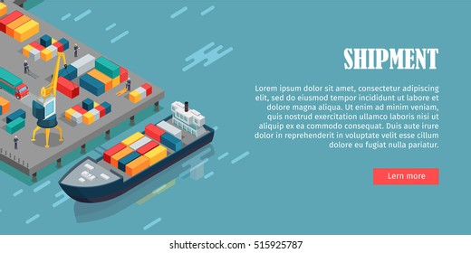 Port warehouse shipment banner. Cargo containers transshipped between transport vehicles, for onward transportation. Platform supply vessel. Logistic support of goods, tools, equipment. Vector