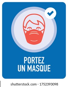 Portez un masque (French for: Wear Face Mask). Isolated Vector file.