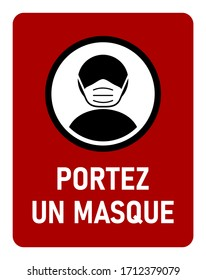 "Portez un Masque (""Wear a Face Mask"" in French) No Contour Instruction Icon against the Spread of the Novel Coronavirus Covid-19. Vector Image."