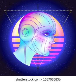 Portrait of robot android woman in retro futurism style. Vector illustration   of a cyborg in glowing neon bright colors. futuristic synth wave  flyer template. Cyber technology.