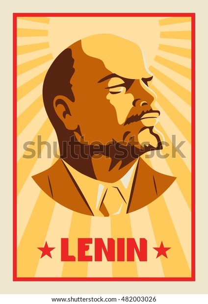 Portrait of Vladimir Lenin. Poster stylized Soviet-style. The leader of the USSR. Russian revolutionary symbol.