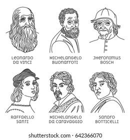 Portraits of famous artists of the Renaissance. Jheronimus Bosch, Michelangelo da Caravaggio, Raffaello Santi, Sandro Botticelli,Leonardo da Vinci, Michelangelo  Buonarroti