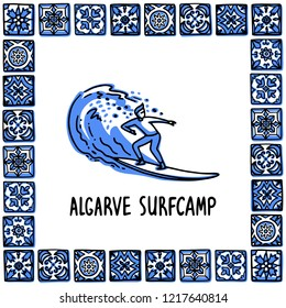 Portugal landmarks set. Algarve surfcamp. Surfer rides on a wave in frame of Portuguese tiles, azulejo. Handdrawn sketch style vector illustration. Exellent for souvenirs, magnets, banner, post cards.