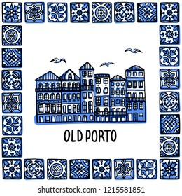 Portugal landmarks set. Old Porto. Landscape of old town in frame of Portuguese tiles, azulejo. Handdrawn sketch style vector illustration. Exellent for souvenir products, magnets, banner, post cards.