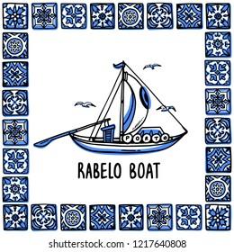 Portugal landmarks set. Rabelo boat, wine boat. Traditional porto boat in frame of Portuguese tiles, azulejo. Handdrawn sketch style vector illustration. Exellent for souvenirs, magnets, post cards.