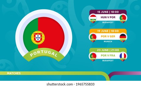 portugal national team Schedule matches in the final stage at the 2020 Football Championship. Vector illustration of football euro 2020 matches.