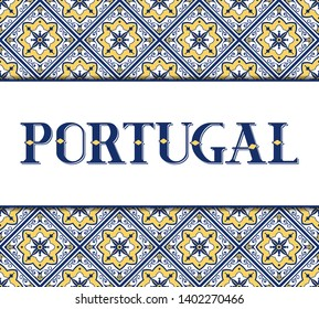 Portugal travel illustration vector. Background with traditional tile pattern from Portuguese ceramic azulejos ornaments for banner, flyer, poster, cover, tourist postcard design.