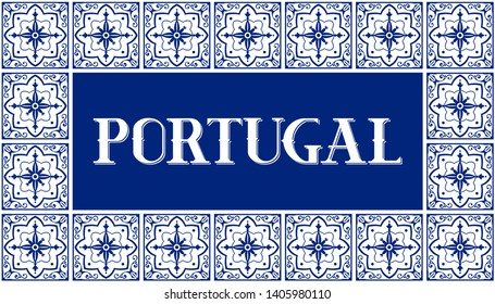 Portugal travel illustration vector. White and blue background with traditional tile pattern frame from Portuguese ceramic azulejos ornaments for banner, tourist postcard, souvenir design, magnet.