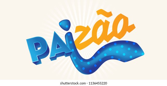 """Portuguese Brazilian Title Saying """"Big Father"""". Dia dos Pais. Holiday in Brazil. Fathers Day."""