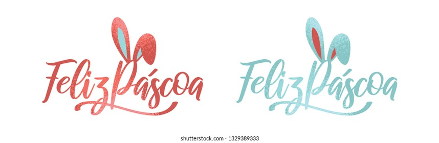 Portuguese Brazilian title saying Happy Easter. Pascoa Easter Logotype. Colorful Composition. Brazilian Easter Design.