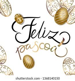 Portuguese brazilian title saying happy easter. Easter design, golden easter logo elements. Vector illustration greeting card, ad, poster, flyer, web-banner, promotion - Vector