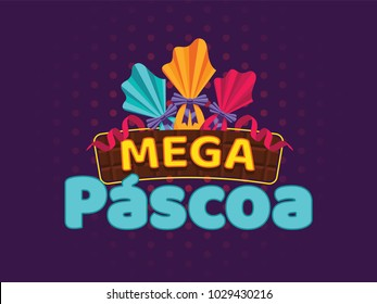 Portuguese Brazilian title saying Mega Easter. Pascoa Easter Logotype. Colorful Eggs Composition. Packed Chocolate Eggs. Brazilian Easter Design.