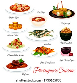 Portuguese cuisine vector menu. Portugal meals of stuffed squid, cod soup and pasteh dish, sardine fish and croquettes, pasteh cake and stewed chicken in wine. Beef, seafood and pastry food menu