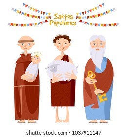 "Portuguese festival ""Santos Populares"" (Popular Saints' ). Santo Antonio, Sao Joao, Sao Pedro (Saint Anthony, Saint John, Saint Peter). Vector illustration."