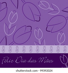 """Portuguese purple """"Happy Mother's Day"""" tulip card in vector format."""
