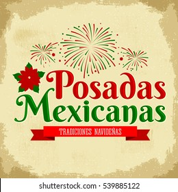 Posadas Mexicanas - spanish translation: Christmas Lodging, Mexican traditional christmas celebration with fireworks background