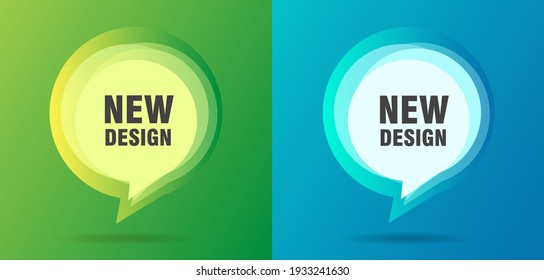 Posers with speech buuble design element in fresh cool colors with place fro promo text, layers overlay