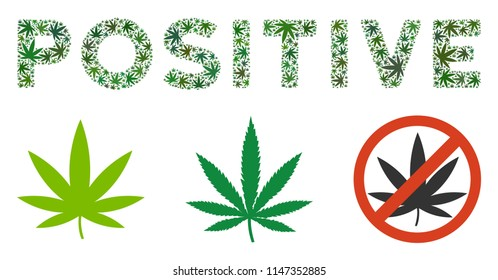 Positive caption collage of hemp leaves in variable sizes and green tones. Vector flat hemp leaves are organized into Positive caption illustration. Drugs vector illustration.