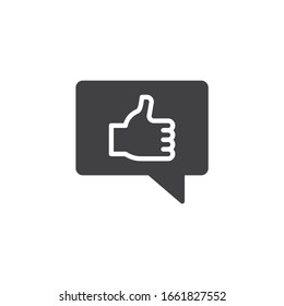 Positive feedback, like vector icon. filled flat sign for mobile concept and web design. Speech bubble with Thumbs up glyph icon. Symbol, logo illustration. Vector graphics