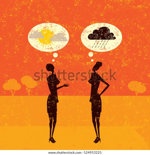 Positive and Negative Predictions Two women talking with thought bubbles above their heads.