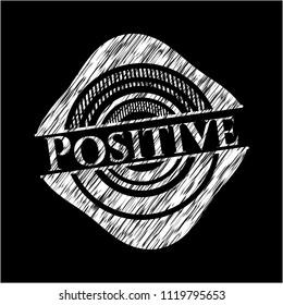 Positive on chalkboard