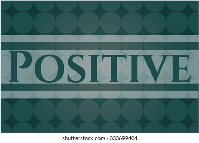 Positive poster or card