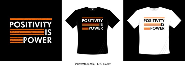 positivity is power typography t-shirt design