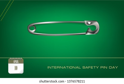Post card International Safety Pin Day. Safety Pin on green background