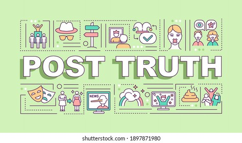 Post truth word concepts banner. Post-factual, post-reality politics. Fake news. Infographics with linear icons on mint background. Isolated typography. Vector outline RGB color illustration