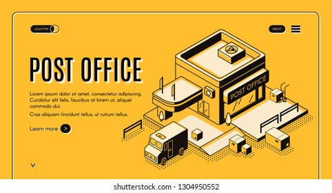 Postal company isometric vector web banner with mail truck or van loading, unloading parcel boxes near post office building line art illustration. Delivery or shipping service landing page template