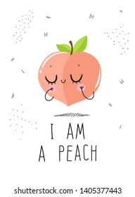 Postcard cute peach on a white background with the inscription: I am a peach